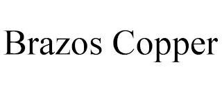 BRAZOS COPPER trademark
