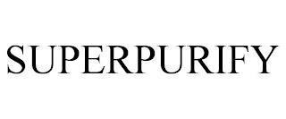 SUPERPURIFY trademark