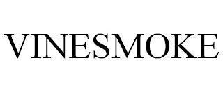 VINESMOKE trademark