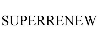 SUPERRENEW trademark
