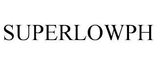 SUPERLOWPH trademark
