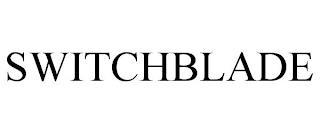 SWITCHBLADE trademark