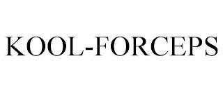 KOOL-FORCEPS trademark
