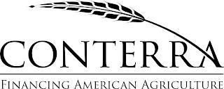 CONTERRA FINANCING AMERICAN AGRICULTURE trademark