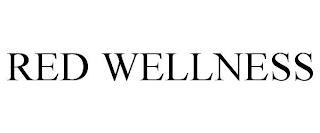 RED WELLNESS trademark