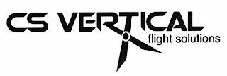 CS VERTICAL FLIGHT SOLUTIONS trademark