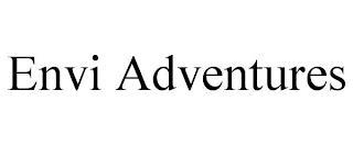 ENVI ADVENTURES trademark