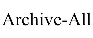 ARCHIVE-ALL trademark