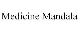 MEDICINE MANDALA trademark