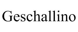 GESCHALLINO trademark