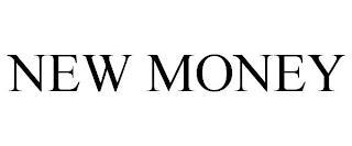 NEW MONEY trademark