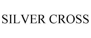 SILVER CROSS trademark