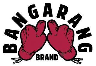 BANGARANG BRAND trademark