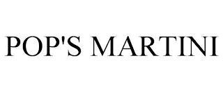 POP'S MARTINI trademark