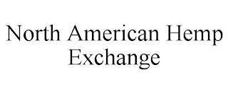 NORTH AMERICAN HEMP EXCHANGE trademark