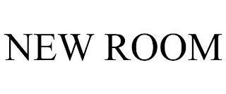 NEW ROOM trademark