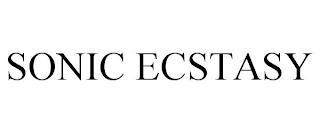 SONIC ECSTASY trademark
