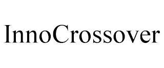 INNOCROSSOVER trademark