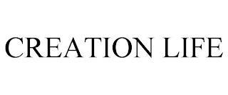 CREATION LIFE trademark
