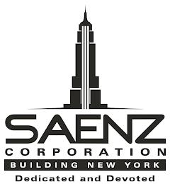 SAENZ CORPORATION BUILDING NEW YORK DEDICATED AND DEVOTED trademark