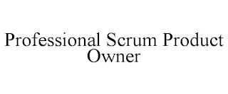 PROFESSIONAL SCRUM PRODUCT OWNER trademark