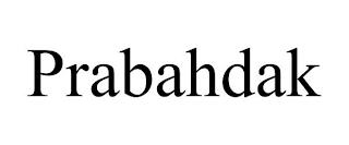 PRABAHDAK trademark
