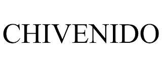 CHIVENIDO trademark