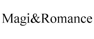 MAGI&ROMANCE trademark