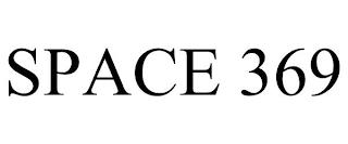 SPACE 369 trademark
