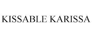 KISSABLE KARISSA trademark