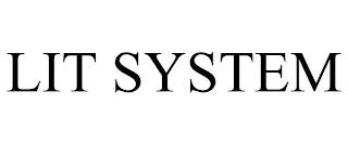 LIT SYSTEM trademark