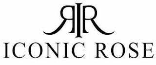 RIR ICONIC ROSE trademark