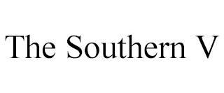 THE SOUTHERN V trademark