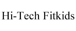 HI-TECH FITKIDS trademark