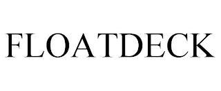 FLOATDECK trademark