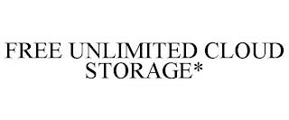 FREE UNLIMITED CLOUD STORAGE* trademark