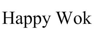 HAPPY WOK trademark