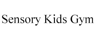 SENSORY KIDS GYM trademark