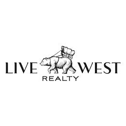 LIVE WEST REALTY trademark