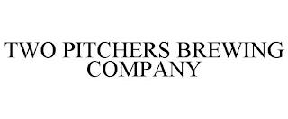 TWO PITCHERS BREWING COMPANY trademark