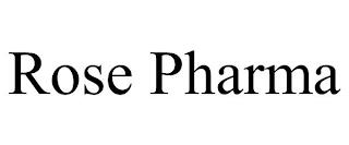 ROSE PHARMA trademark