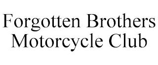 FORGOTTEN BROTHERS MOTORCYCLE CLUB trademark
