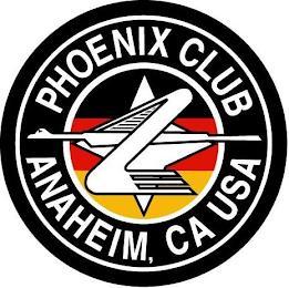 PHOENIX CLUB ANAHEIM, CA USA trademark