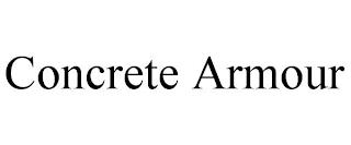 CONCRETE ARMOUR trademark