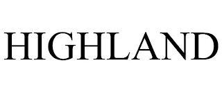 HIGHLAND trademark