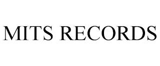 MITS RECORDS trademark