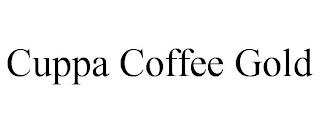 CUPPA COFFEE GOLD trademark