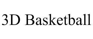 3D BASKETBALL trademark