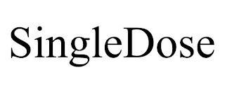 SINGLEDOSE trademark