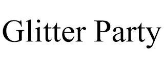 GLITTER PARTY trademark